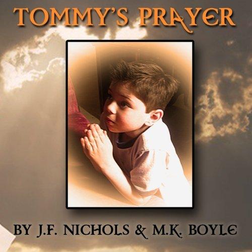 Tommy's Prayer