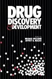 Drug Discovery and Development, Williams, Michael and Malick, Jeffrey B., 1461291801