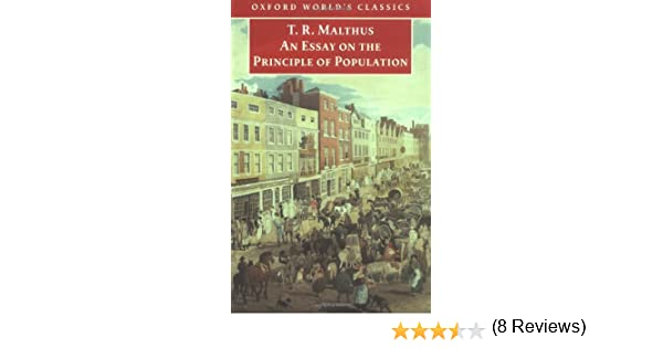 an essay on the principle of population oxford world s classics  an essay on the principle of population oxford world s classics thomas malthus geoffrey gilbert 9780192837479 com books