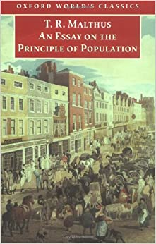 an essay on the principle of population oxford world s classics an essay on the principle of population oxford world s classics