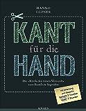 """Kant für die Hand -: Die """"Kritik der reinen Vernunft"""" zum Basteln & Begreifen"""