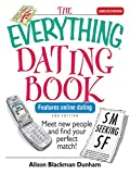 The Everything Dating Book: Meet New People And Find Your Perfect Match! (Everything)