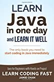 Learn Java in One Day and Learn It Well: Volume 4 (Learn Coding Fast)