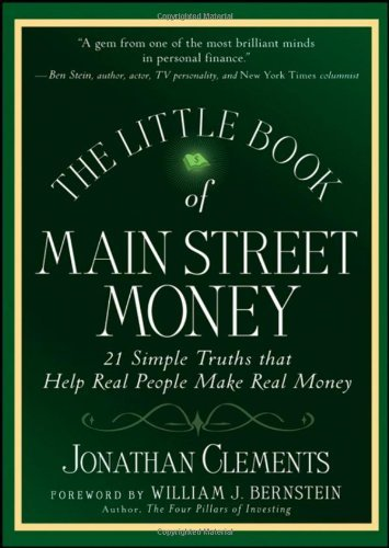 The Little Book of Main Street Money, 21 Simple Truths That Help Real People Make Real Money