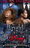 Mr. Wright & Mr. Wrong: A BWWM Romance (Wright Brothers Series Book 1)