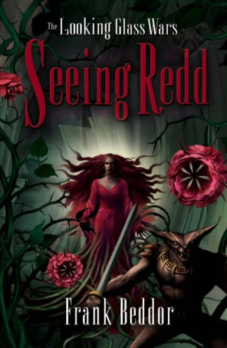 Seeing Redd (The Looking Glass Wars) pdf epub