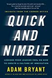 Quick and Nimble: Lessons from Leading CEOs on How to Create a Culture of Innovation by Adam Bryant