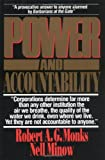 Power and Accountability, Robert A. G. Monks and Nell Minow, 0887305121