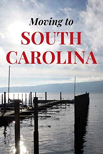 MOVING TO SOUTH CAROLINA: BLANK LINED JOURNAL