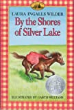 By the Shores of Silver Lake (Little House) (Paperback)