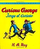 Curious George/Jorge el curioso Bilingual edition
