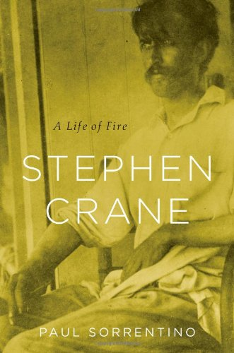 Stephen Crane: A Life of Fire