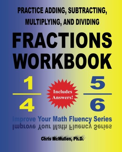Practice Adding, Subtracting, Multiplying, and Dividing Fractions ...
