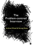 The Problem-Centred Interview, Witzel, Andreas and Reiter, Herwig, 1849201005