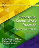 img - for Generalist Social Work Practice: An Empowering Approach with Enhanced Pearson eText -- Access Card Package (8th Edition) (What's New in Social Work) book / textbook / text book