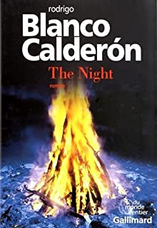The night, Blanco Calderon, Rodrigo