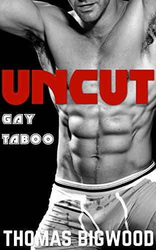 Gay uncut