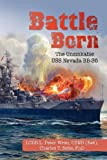 Battle Born, L. Peter Wren and Charles T. Sehe, 1425798721