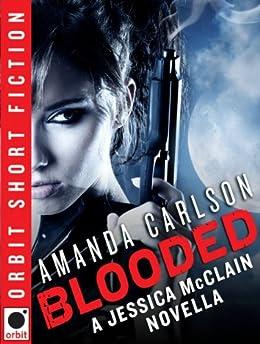 Blooded: A Jessica McClain Novella by [Carlson, Amanda]