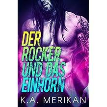 Der Rocker und das Einhorn (gay romance) (The Underdogs DE 1) (German Edition)