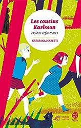 Les cousins Karlsson Tome 1 - Espions et fantômes (Les cousins Karlsson 1) (French Edition)