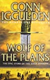 Front cover for the book Wolf of the Plains by Conn Iggulden