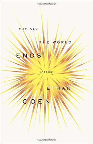 The Day the World Ends: Poems by Broadway Books