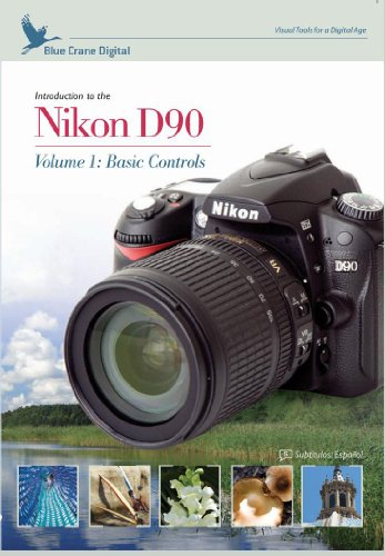 Introduction to the Nikon D90 Volume 1 : Basic Controls