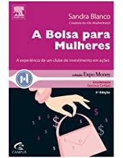 A Bolsa Para Mulheres - Coleção Expo Money
