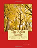 The Keller Family, Darrell Keller, 0985468734