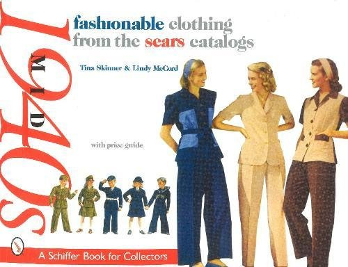 Fashionable Clothing from the Sears Catalogs, Mid 1940s (Schiffer Book for Collectors) from Brand: Schiffer Publishing