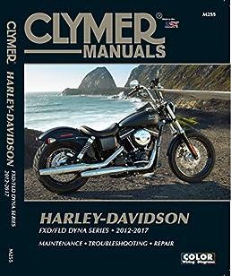 harley davidson fxd fld dyna series 2012 2017 fxdb street bob 2012 rh amazon com 2014 Harley Service Manual Harley Manuals PDF