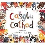 Casglu Cathod / Collecting Cats