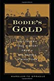 Search : Bodie's Gold: Tall Tales and True History from a California Mining Town