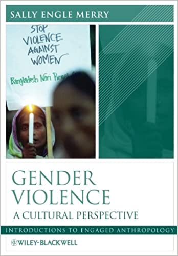 Gender violence a cultural perspective sally engle merry gender violence a cultural perspective sally engle merry 9780631223597 amazon books fandeluxe Images