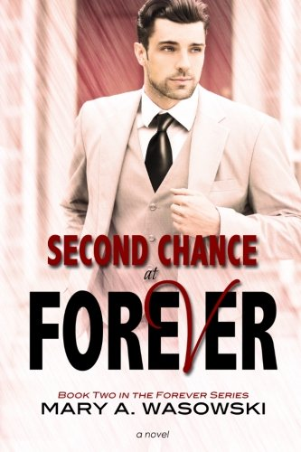 Second Chance at Forever (The Forever Series) (Volume 2) pdf epub