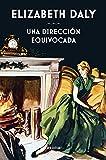 Una dirección equivocada (Libros del Tiempo nº 344) (Spanish Edition)