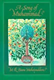 A Song of Muhammad, M. R. Bawa Muhaiyaddeen, 0914390503