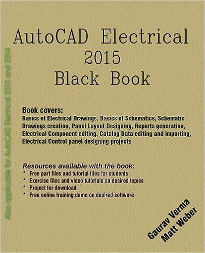 AutoCAD Electrical 2015 Black Book: Gaurav Verma, Matt Weber