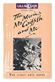 The Movies, Mr. Griffith, and Me, Lillian Gish and Ann Pinchot, 0916515400