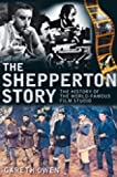 img - for The Shepperton Story: The History of the World-Famous Film Studio book / textbook / text book