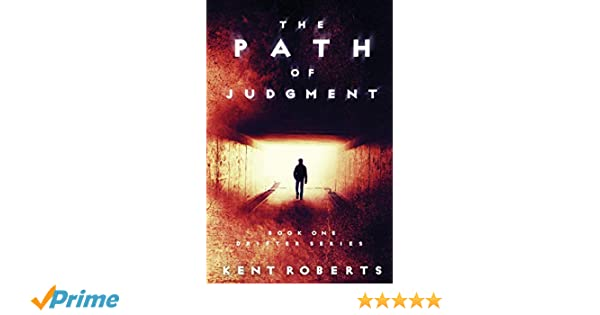 The Path of Judgment (Drifter Series Book 1)