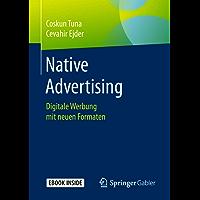Native Advertising: Digitale Werbung mit neuen Formaten