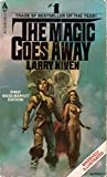 The Magic Goes Away, Larry Niven, 0441515479