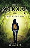 The Scholar (The Genoa Chronicles) (Volume 1)