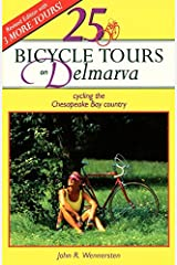 25 Bicycle Tours on Delmarva by John R. Wennersten (1995-08-01) Paperback