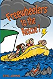 Freewheelers to the Rescue!, Eric Johns, 1291474536