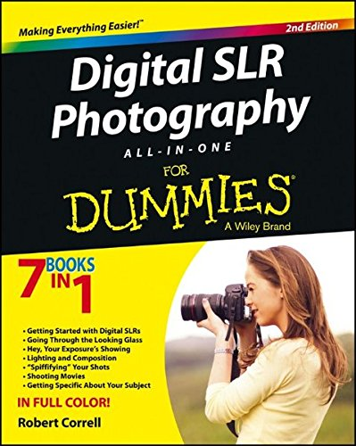 Digital SLR Photography All-in-One For
