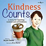 img - for Kindness Counts: A Story for Teaching Random Acts of Kindness (Without Limits) book / textbook / text book