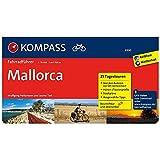 Mallorca: Fahrradführer mit 25 Tagestouren, GPX-Daten zum Download und Routenkarten im optimalen Maßstab. (KOMPASS-Fahrradführer, Band 6900)